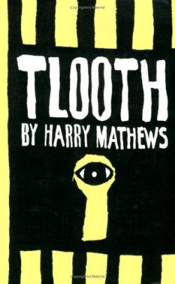 Harry Mathews, Tlooth (1966)